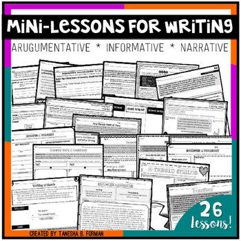 Argumentative, Informative, and Narrative Mini-lessons & P