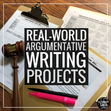 Argumentative Writing: 10 Real-World Assignments for Secon