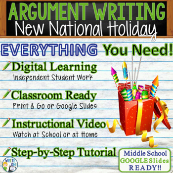 ARGUMENTATIVE / ARGUMENT WRITING PROMPT - National Holiday