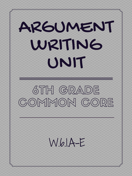 Argumentative Writing Unit