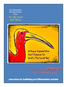 Argumentative Writing and The Scarlet Ibis