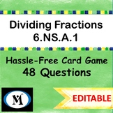 Dividing Fractions  {48 Questions Game}  EDITABLE  6.NS.A.