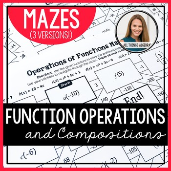 Function Operations and Compositions Mazes