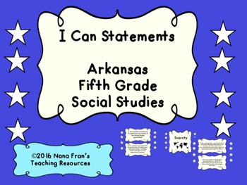 Arkansas: Fifth Grade Social Studies I Can Statement Posters