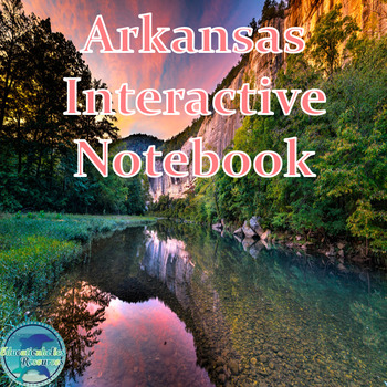 Arkansas Interactive Notebook