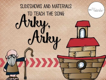 Arky, Arky {Songs and Resources for Sunday School}