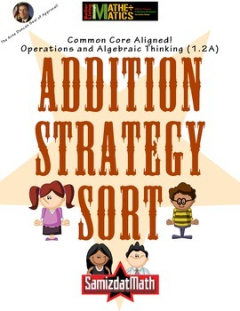 Arne Duncan Approved Common Core Addition Strategy Sort Activity