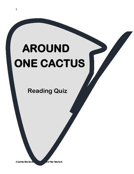 Around One Cactus ( Reading Street 3rd Grade) Comprehension Quiz
