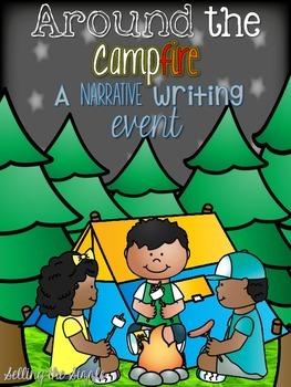 Around the Campfire- A Narrative Writing EVENT