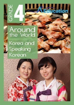 Around the World - Korea and Speaking Korean - Grade 4