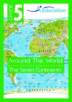 Around the World - The Seven Continents - Grade 5
