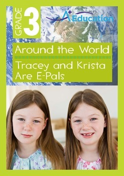 Around the World - Tracey and Krista Are E-Pals - Grade 3