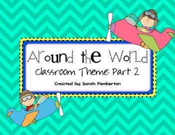Around the World: Travel Theme Classroom PART 2