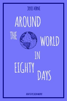 Around the World in Eighty Days - Full Adaptation for Toda