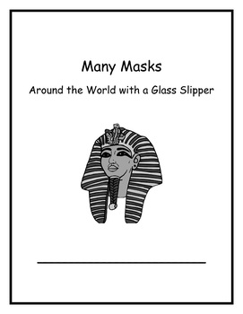 Around the World with a Glass Slipper Week 6 Many Masks