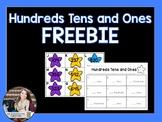 Hundreds Tens and Ones Freebie