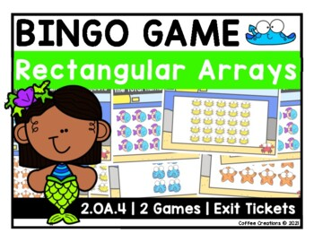 2.OA.4 - Arrays BINGO and Exit Tickets