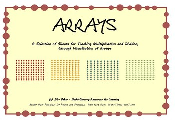 Arrays - Printables for Teaching Multiplication & Division