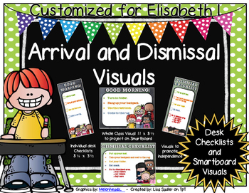 Arrival and Dismissal Routine Visuals Customized for Elisabeth I.