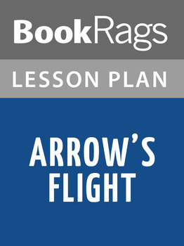 Arrow's Flight Lesson Plans