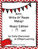 Arrr, Write th' Room Matey! Music Edition ta ti-ti Set