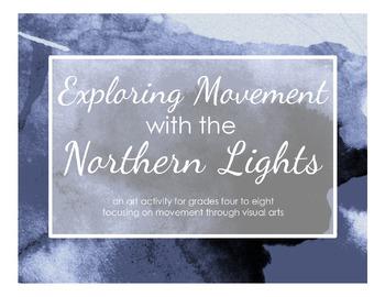 Art Activity: teach movement - The Northern Lights
