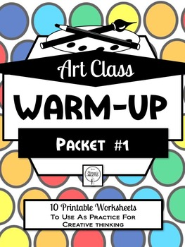 Art Class Warm-Up Packet 1