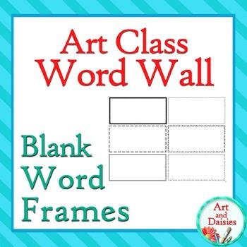 Art Class Word Wall - Set of Blank, Customizable Frames