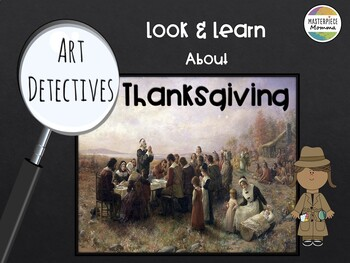 Art Detectives: Look and Learn about Thanksgiving