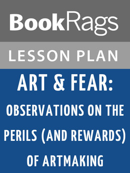Art & Fear: Observations on the Perils (and Rewards) of Ar