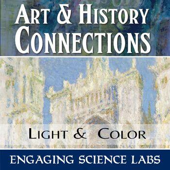 Art & History Connections: Light, Optics, & Color
