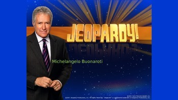 Art Jeopardy-Michelangelo-Companion to Michelangelo Wsht-E