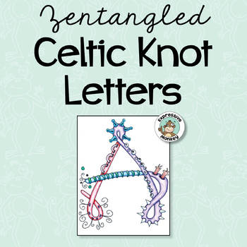 Zentangled Celtic Knot Letters
