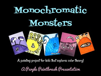 Art Lesson for Kids: Monochromatic Monster Painting, A Les