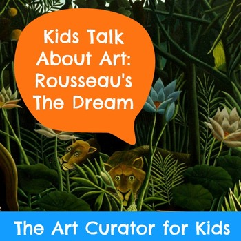 Art PowerPoint and Discussion Questions - Henri Rousseau's