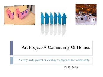 Art Project- A Community Of Homes