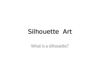 Art : Silhouette Project Introduction