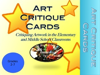 Art Star Critique Cards: Elementary and Middle School Level