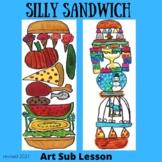 Art Sub Lesson - Silly Sandwich