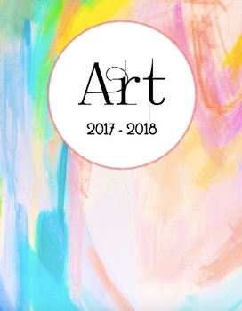 Art Teacher Planner K-12 with Calendar(s)