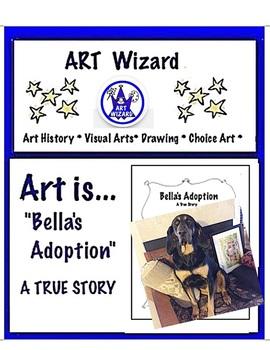 "Art ... FREE  ""Bella's Adoption""True Dog Story-Make Bookle"