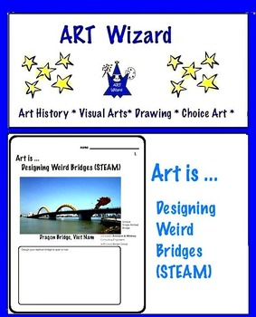 Art is ... Designing  Weird Bridges - STEAM (Photo References)