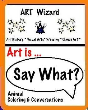 Art Science ... Say What? Animal Coloring & Conversations
