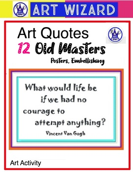 Art Quotes from Famous Artists, Notables  (12 Printables)