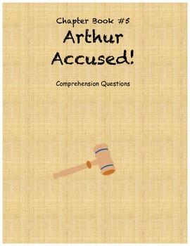Arthur Accused! comprehension questions