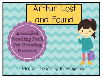 Arthur Lost and Found - Guided Reading for Growing Readers