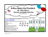Arthur Meets the President by Marc Brown Literacy and Math