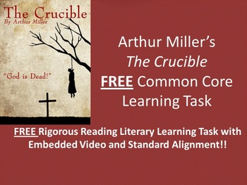 Arthur Miller's The Crucible FREE Common Core Learning Task!