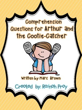 Arthur and the Cootie-Catcher Comprehension Questions