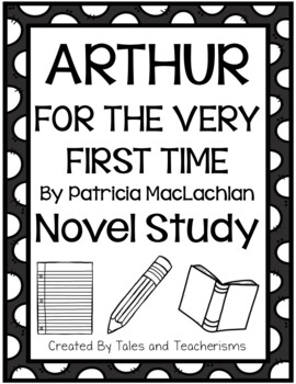 Arthur, for the Very First Time by Patricia MacLachlan Nov